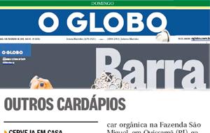 O Globo Barra divulgou nota sobre a parceria da São Miguel com o restaurante Serafina