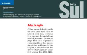 O Globo Zona Sul divulgou nota sobre a nova filial do Ibeu no Leblon