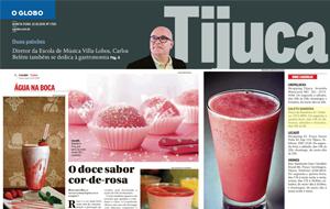 Clientes se destacam no Globo Tijuca
