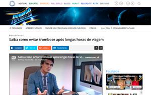 No programa Domingo Espetacular, da Rede Record, o angiologista Thiago Rocha fala sobre trombose